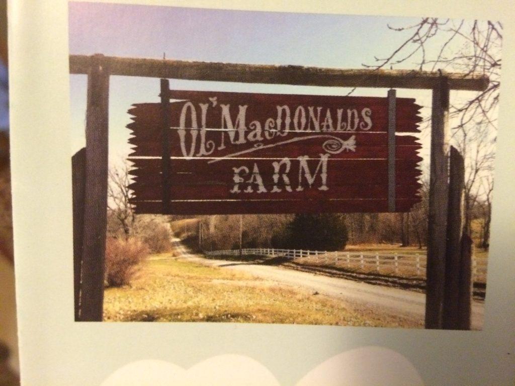 ol macdonalds farm - savannah mo